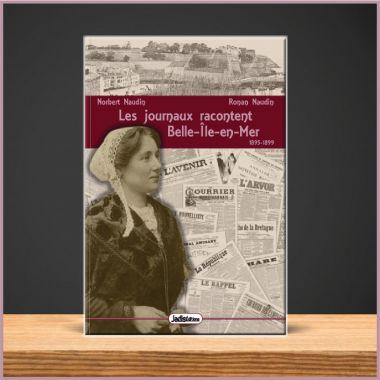 les-journaux-racontent-belle-ile-en-mer-1895-1899